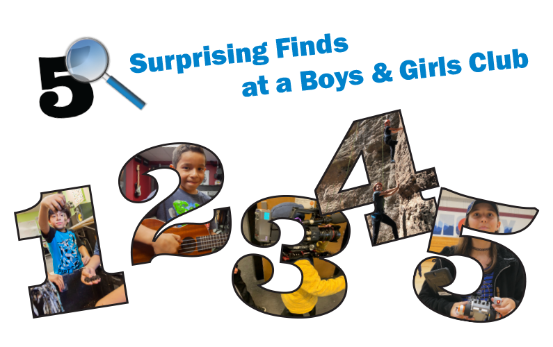 5 Surprising Finds at a Boys & Girls Club!