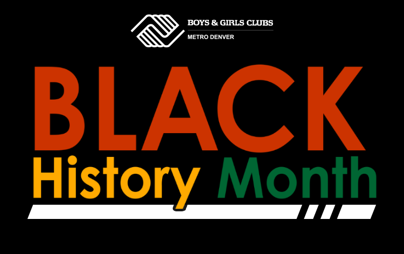 Black History Month at Boys & Girls Clubs